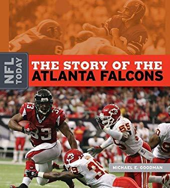 The Story of the Atlanta Falcons 9781583417461