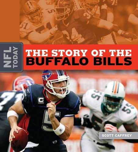 The Story of the Buffalo Bills 9781583417485