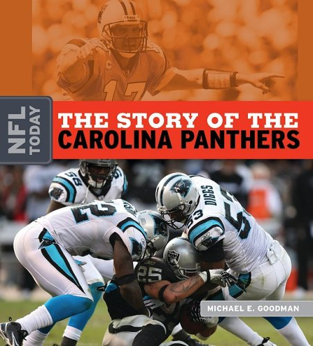 The Story of the Carolina Panthers 9781583417492