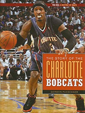 The Story of the Charlotte Bobcats 9781583419380
