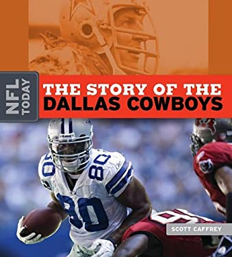 The Story of the Dallas Cowboys 9781583417539
