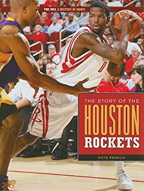 The Story of the Houston Rockets 9781583419458
