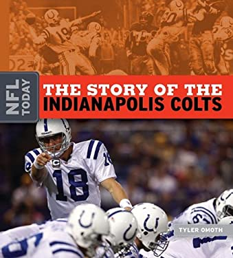 The Story of the Indianapolis Colts 9781583417584