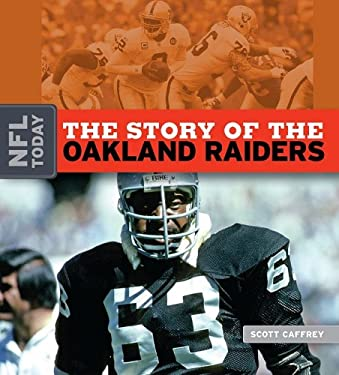 The Story of the Oakland Raiders 9781583417652