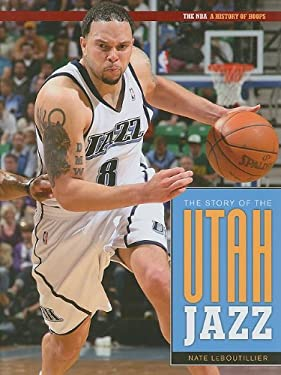 The Story of the Utah Jazz 9781583419649