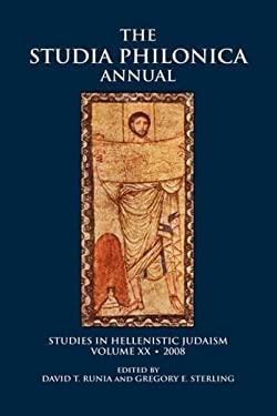 The Studia Philonica Annual XX, 2008
