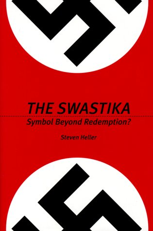 The Swastika: Symbol Beyond Redemption? 9781581150414