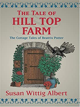 The Tale of Hill Top Farm 9781587248320