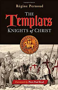 The Templars: Knights of Christ 9781586173029