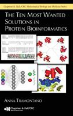 The Ten Most Wanted Solutions in Protein Bioinformatics 9781584884910