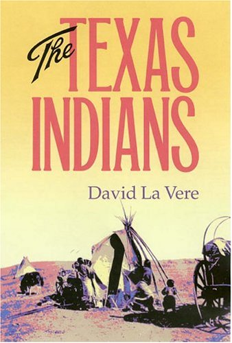 The Texas Indians 9781585443017