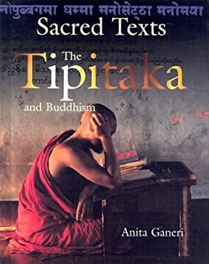 The Tipitaka and Buddhism 9781583402467