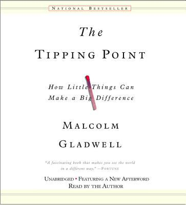 The Tipping Point: How Little Things Can Make a Big Difference 9781586217457