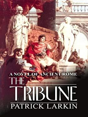 The Tribune 9781587245466