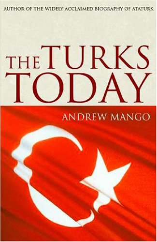 The Turks Today 9781585676156