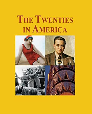 The Twenties in America - 3 Volume Set 9781587658556