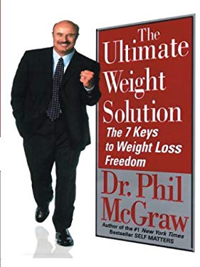 The Ultimate Weight Solution the 7 Keys to Weight Loss Freedom 9781587245534