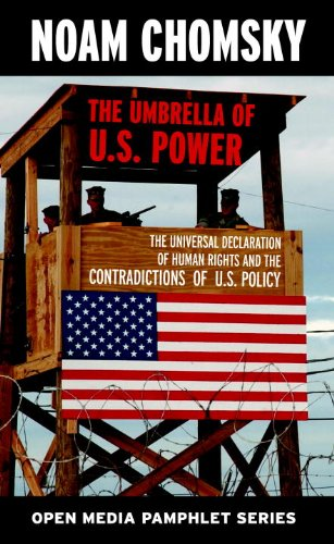 The Umbrella of U.S. Power: The Universal Declaration of Human Rights and the Contradictions of U.S. Policy 9781583225479