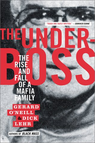The Underboss: The Rise and Fall of a Mafia Family 9781586481087