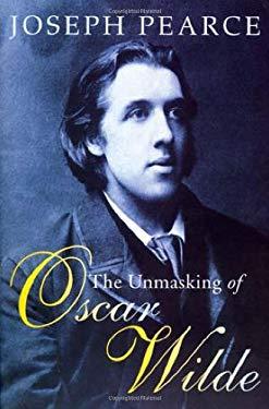 The Unmasking of Oscar Wilde 9781586170264