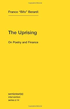 The Uprising: On Poetry and Finance 9781584351122