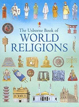The Usborne Book of World Religions 9781580869089