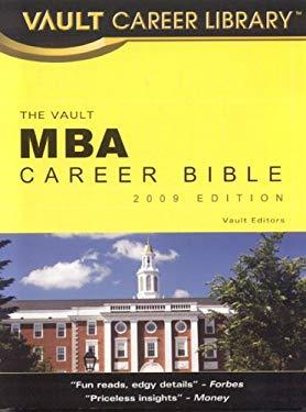 The Vault MBA Career Bible 9781581316247