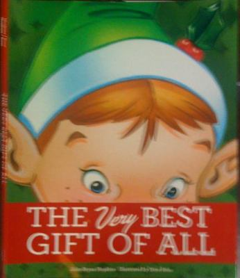 The Very Best Gift of All 9781581733808