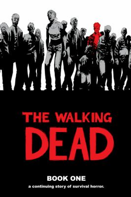 The Walking Dead, Book 1 9781582406190