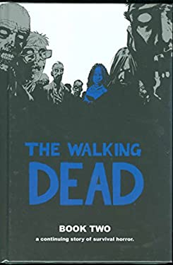 The Walking Dead Book 2 9781582406985