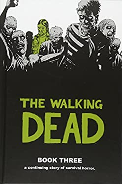 The Walking Dead Book 3 9781582408255