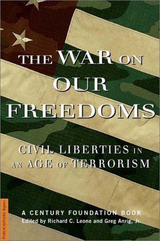 The War on Our Freedoms: Civil Liberties in an Age of Terrorism 9781586482107