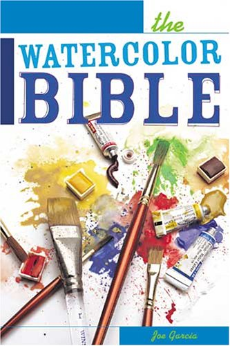 The Watercolor Bible 9781581806489