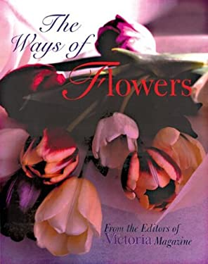 The Ways of Flowers 9781588162014