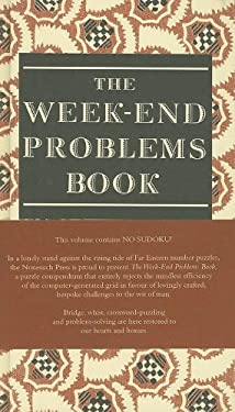 The Week-End Problems Book 9781585678587