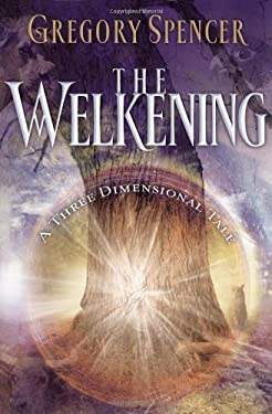 The Welkening: A Three Dimensional Tale 9781582293554