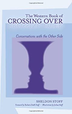 The Western Book of Crossing Over: Conversations with the Other Side 9781583942666