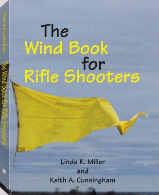 The Wind Book for Rifle Shooters 9781581605327