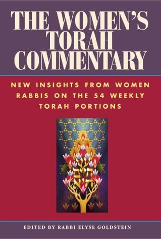 The Women's Torah Commentary: New Insights from Women Rabbis on the 54 Weekly Torah Portions 9781580230766