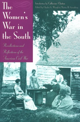 The Women's War in the South: Recollections and Reflections of the American Civil War 9781581820218