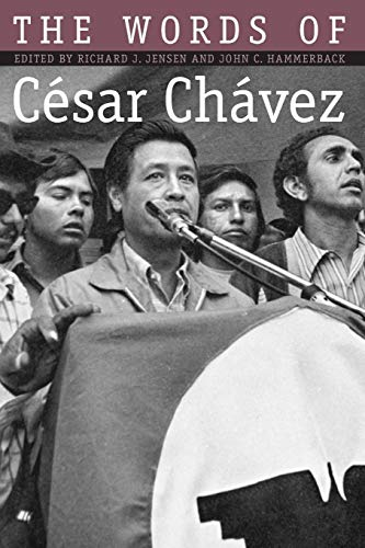 The Words of Cesar Chavez 9781585441709