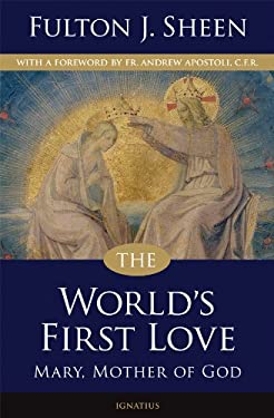 The World's First Love 9781586174743