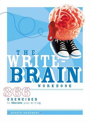 The Write-Brain Workbook 9781582973555