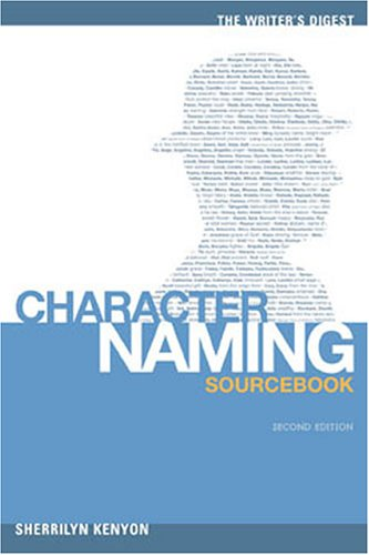 The Writer's Digest Character Naming Sourcebook 9781582972954