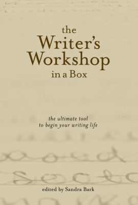 The Writer's Workshop in a Box: The Ultimate Tool to Begin Your Writing Life [With a Book on the Art of Writing and Blank BookWith a Set of 30 Exercis 9781585423644