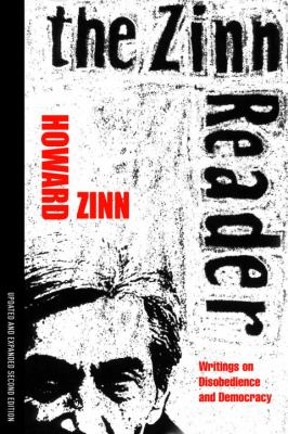 The Zinn Reader: Writings on Disobedience and Democracy 9781583228708