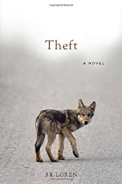 Theft : A Novel