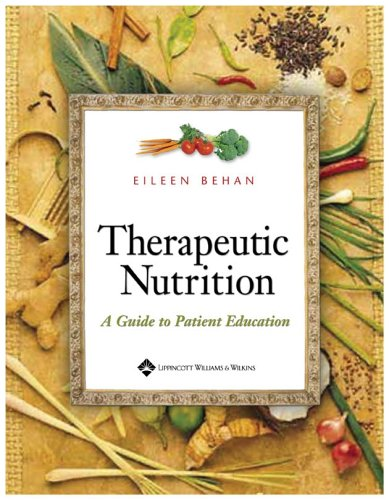 Therapeutic Nutrition: A Guide to Patient Education 9781582553801