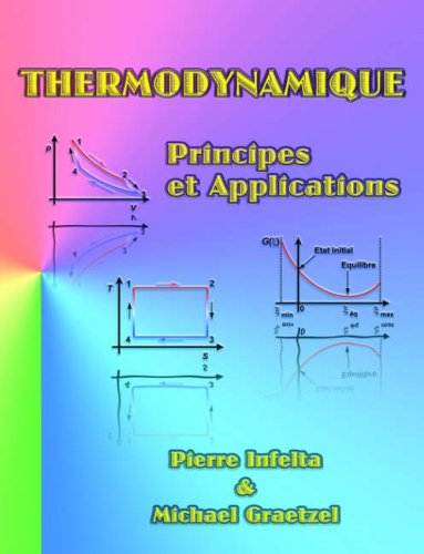 Thermodynamique: Principes Et Applications 9781581129953