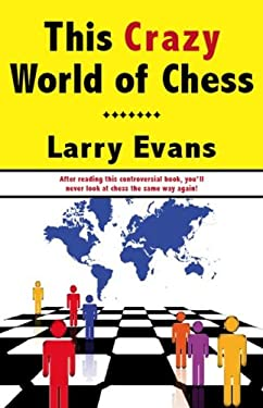 This Crazy World of Chess 9781580422185